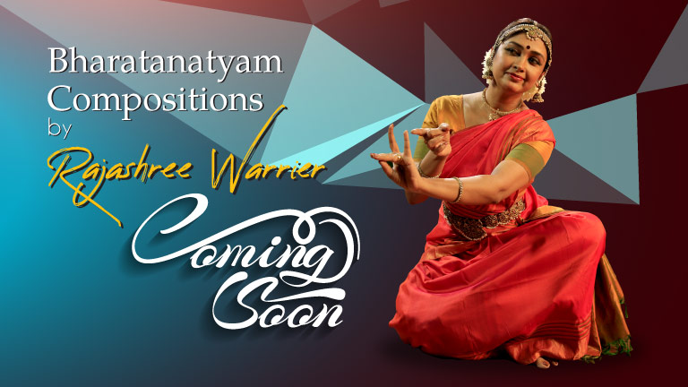 Bharatanatyam Compositions by Rajashree Warrier